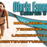 Canarias y Baleares, ¡Nuevas Ofertas!