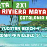 Ofertón 2X1 para Rivera Maya!