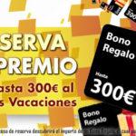 NUEVA PROMOCION: CONSIGUE 300€ DE REGALO CON TU RESERVA!!!