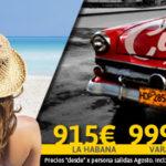 ¡Te regalamos Cuba! Precios insuperables para Agosto