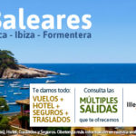 Ofertas Islas Baleares: Mallorca, Menorca, Ibiza y Formentera