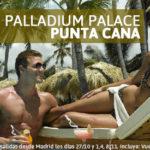 Oferta Punta Cana: Grand Palladium Palace