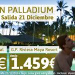 Oferta Última Hora Caribe. Ofertas Gran Palladium Riviera Maya