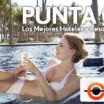 Los mejores hoteles de lujo para sus vacaciones en Punta Cana
