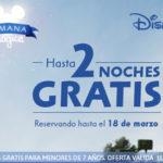 OFERTAS DISNEY: SEMANA MÁGICA… HASTA 2 NOCHES GRATIS