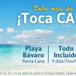 Oferta Punta Cana Abril. Los Mejores Precios para disfrutar en Playa Bávaro