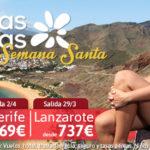 Oferta Canarias Semana Santa. Los Mejores Precios de la Temporada!!