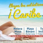 OFERTA 2X1 CARIBE: RIVIERA MAYA O PUNTA CANA